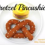 Come fare puntaspilli a forma di Pretzel – Tutorial
