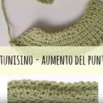 Uncinetto tunisino: come fare aumenti – Video Tutorial