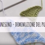 Uncinetto Tunisino: come fare diminuzioni Video Tutorial