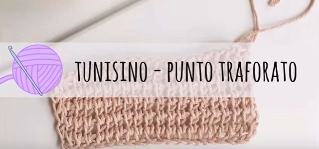 Uncinetto tunisino: come fare punto traforato – Tutorial
