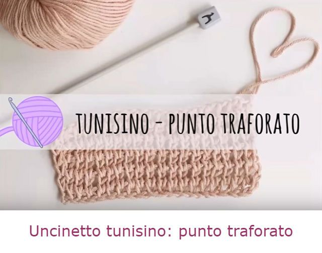 uncinetto tunisino come fare punto traforato tutorial italiano