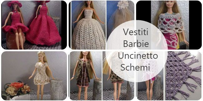 vestiti per barbie fai da te uncinetto tutorial