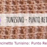 Uncinetto Tunisino: come fare punto rete.