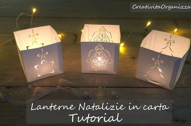 lanterne natalizie in carta tutorial