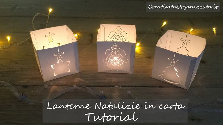 lanterne natalizie in carta tutorial