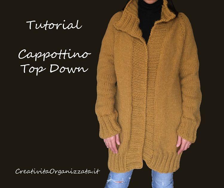 come fare un cappotto con la tecnica top down a maglia